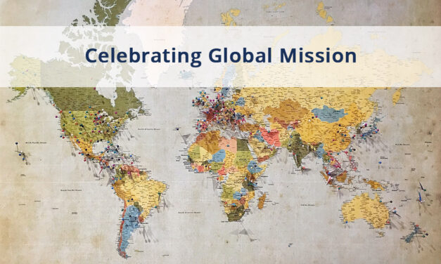 WELCOME TO CELEBRATING GLOBAL MISSION (CGM)!